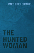 The Hunted Woman 9781473372245
