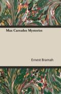 Max Carrados Mysteries 9781473392496