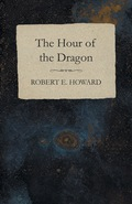The Hour of the Dragon 9781473398016