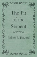 The Pit of the Serpent 9781473398122