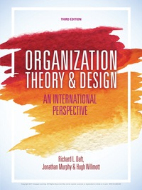Organization Theory And Design 3rd Edition 9781473726383 9781473726512 Vitalsource