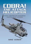 Cobra! The Attack Helicopter 9781473834484