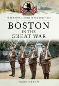 Boston (UK) in the Great War 9781473890831