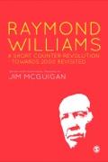 Raymond Williams: A Short Counter Revolution 9781473905665R180