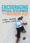 Encouraging Physical Development Through Movement-Play 9781473927162R180