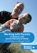 Working with Parents of Children with Special Educational Needs 9781473971745