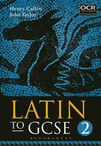 Latin to GCSE Part 2              by             Henry Cullen; John Taylor