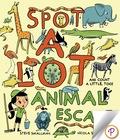 Spot A Lot Animal Escape 9781474840699