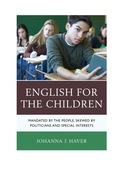 English for the Children: Mandated by the People, Skewed by Politicians and Special Interests 9781475802023