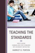 Teaching the Standards 9781475803341