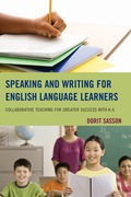 Speaking and Writing for English Language Learners 9781475805970