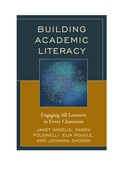 Building Academic Literacy: Engaging All Learners in Every Classroom 9781475823288