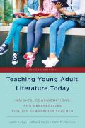 Teaching Young Adult Literature Today 9781475829488