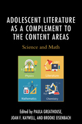 Adolescent Literature as a Complement to the Content Areas 9781475831696