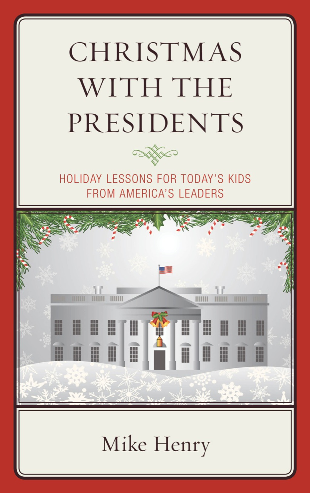 Christmas With the Presidents (eBook)