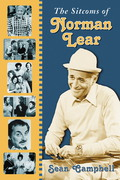 The Sitcoms of Norman Lear 9781476602554
