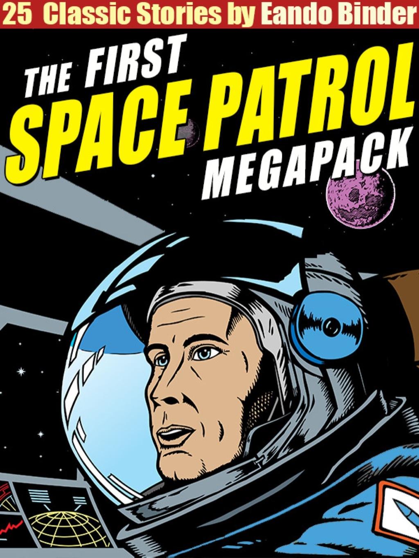 The Space Patrol Megapack (eBook)