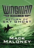 Return of Sky Ghost 9781480407206