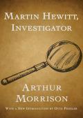 Martin Hewitt, Investigator 9781480443907
