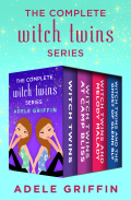 The Complete Witch Twins Series 9781480466043