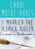 I Married the Icepick Killer 9781480484870