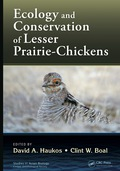 Ecology and Conservation of Lesser Prairie-Chickens 9781482240238R90