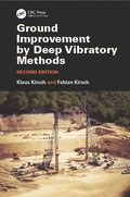 Ground Improvement by Deep Vibratory Methods, Second Edition 9781482257571R90
