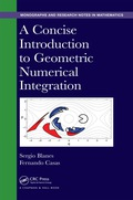 A Concise Introduction to Geometric Numerical Integration 9781482263442R90