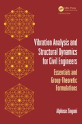 Vibration Analysis and Structural Dynamics for Civil Engineers 9781482264074