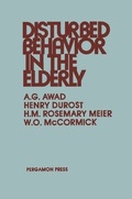 Disturbed Behavior in the Elderly 9781483158303