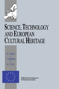 Science, Technology and European Cultural Heritage 9781483162874