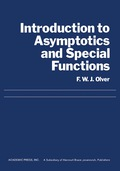 Introduction to Asymptotics and Special Functions 9781483267081