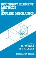 Boundary Element Methods in Applied Mechanics 9781483286969