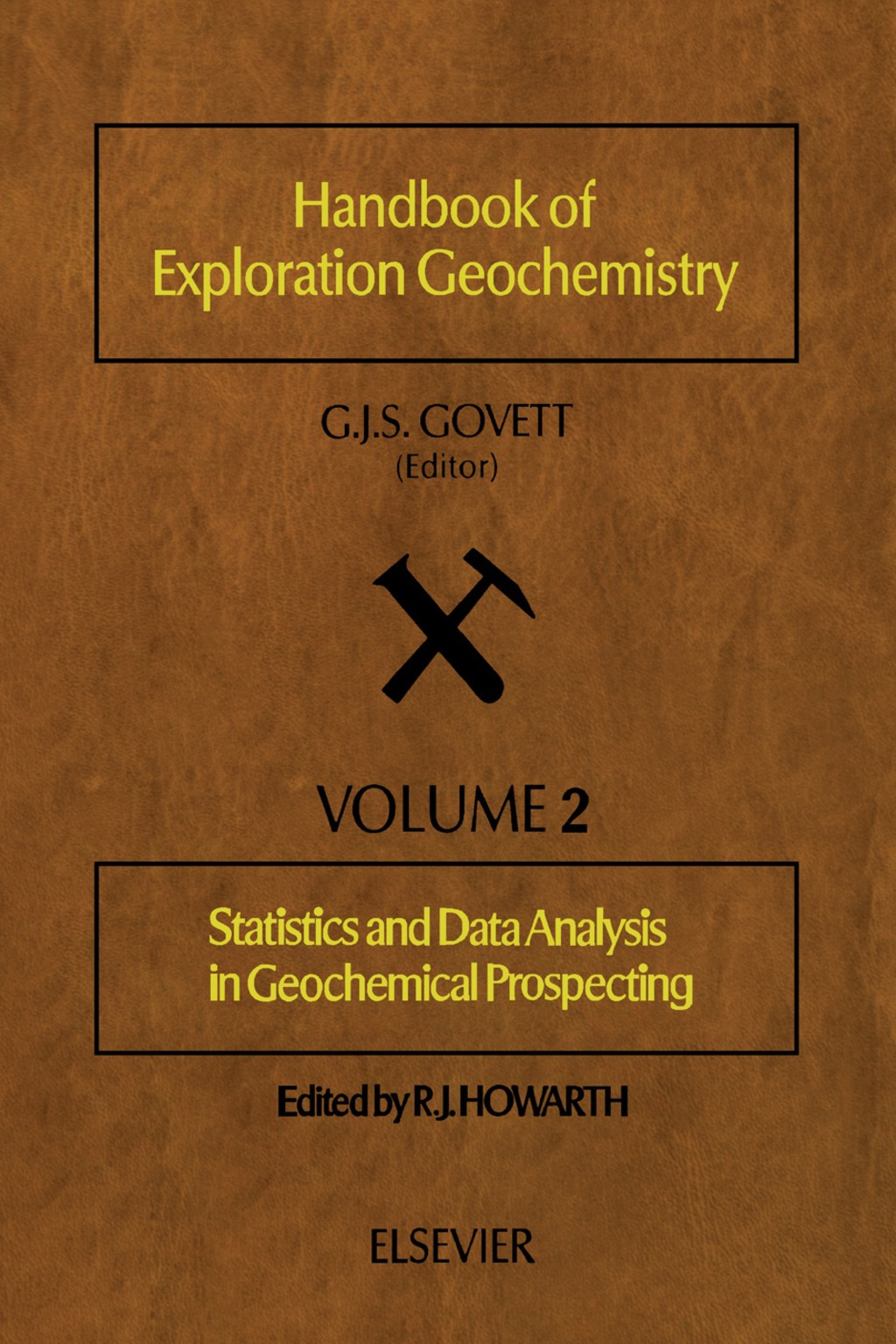 Statistics and Data Analysis in Geochemical Prospecting (eBook)