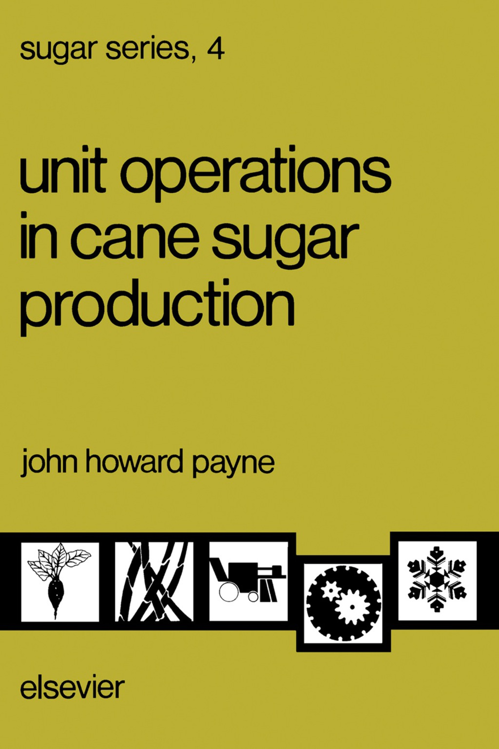 Unit Operations in Cane Sugar Production (eBook)