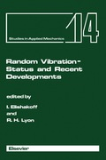 Random Vibration - Status and Recent Developments 9781483289953