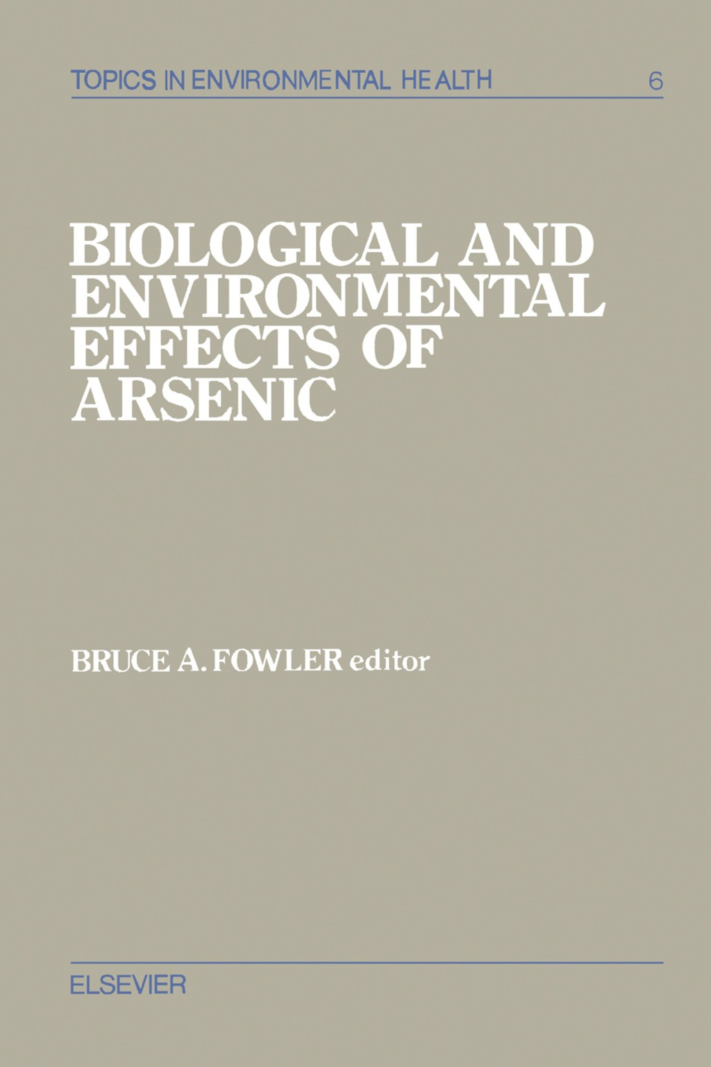 Biological and Environmental Effects of Arsenic (eBook)