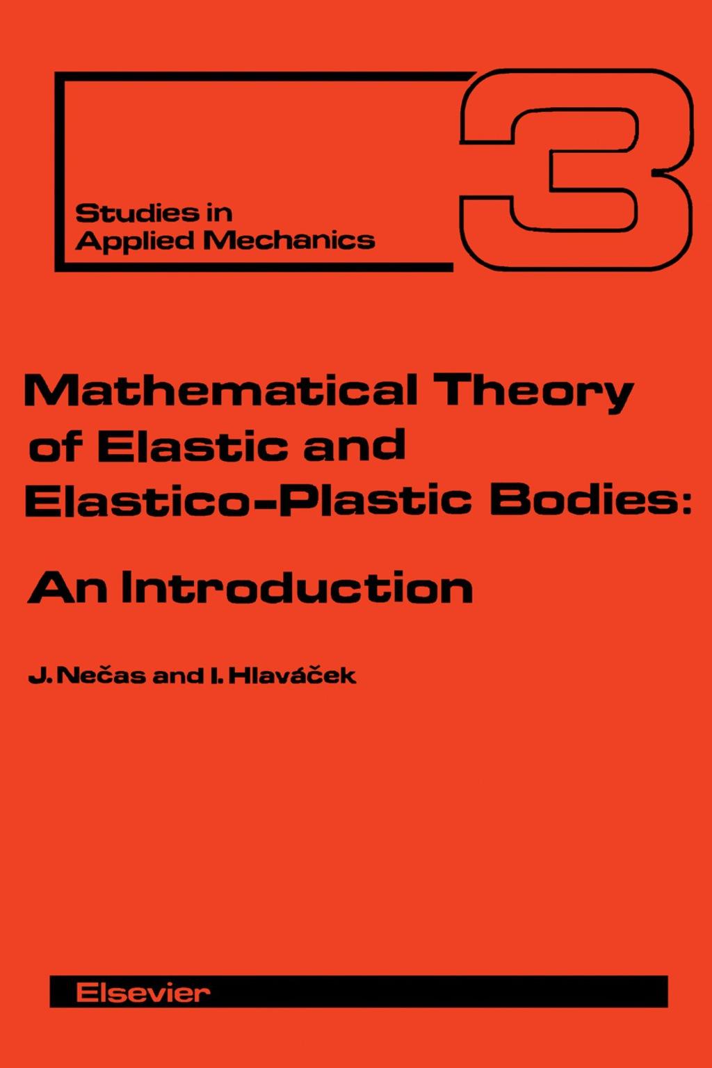 Mathematical Theory of Elastic and Elasto-Plastic Bodies (eBook)