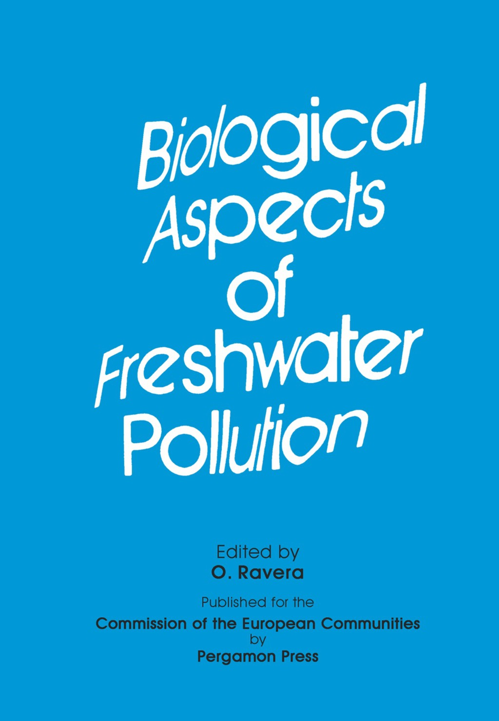 Biological Aspects of Freshwater Pollution (eBook)