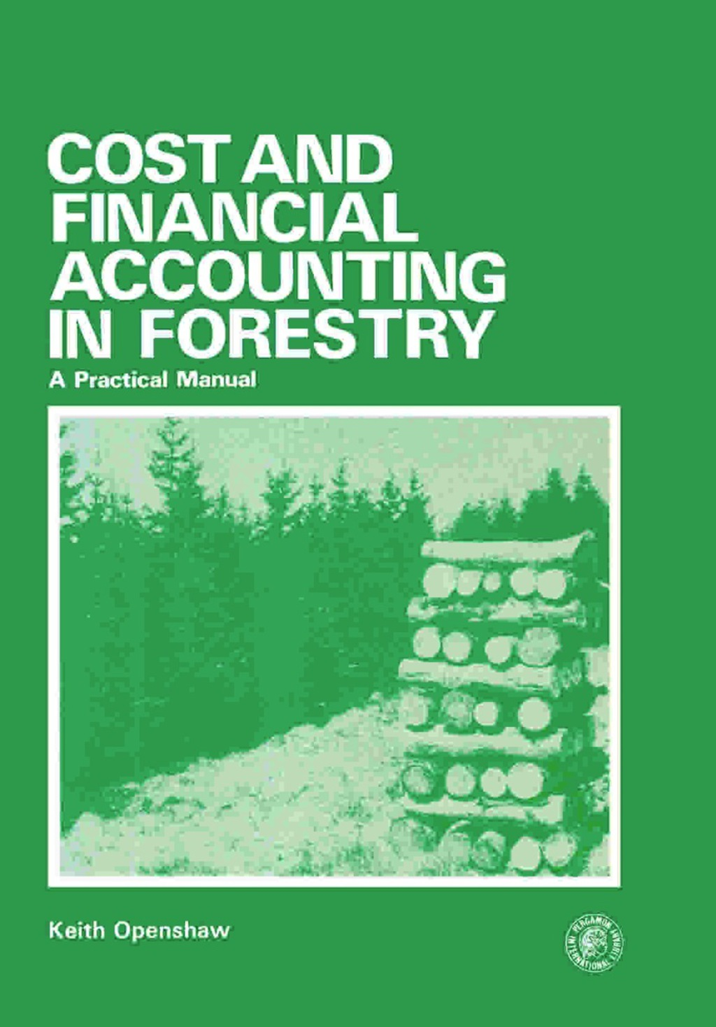 Cost and Financial Accounting in Forestry (eBook)