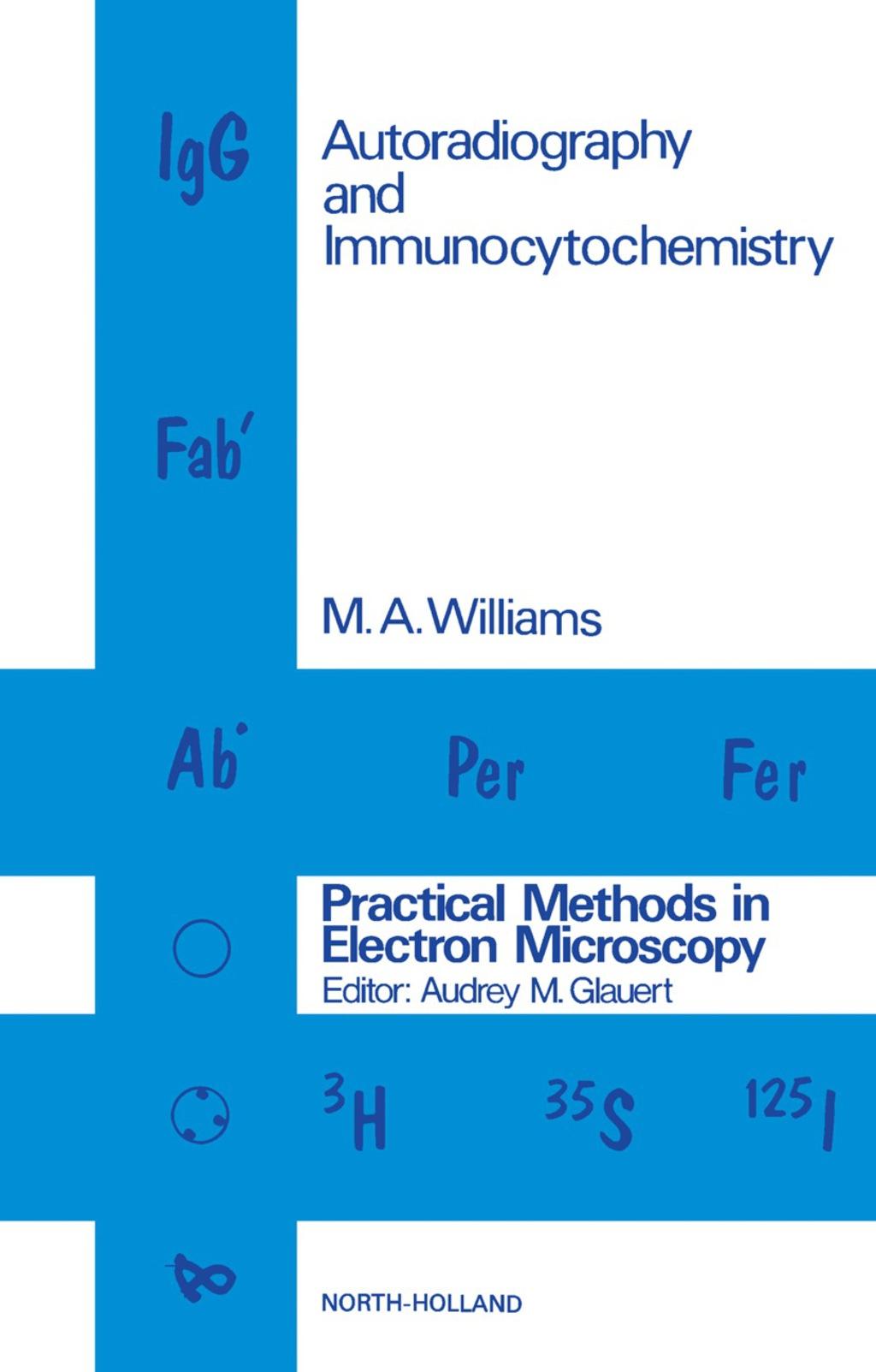 Autoradiography and Immunocytochemistry (eBook)