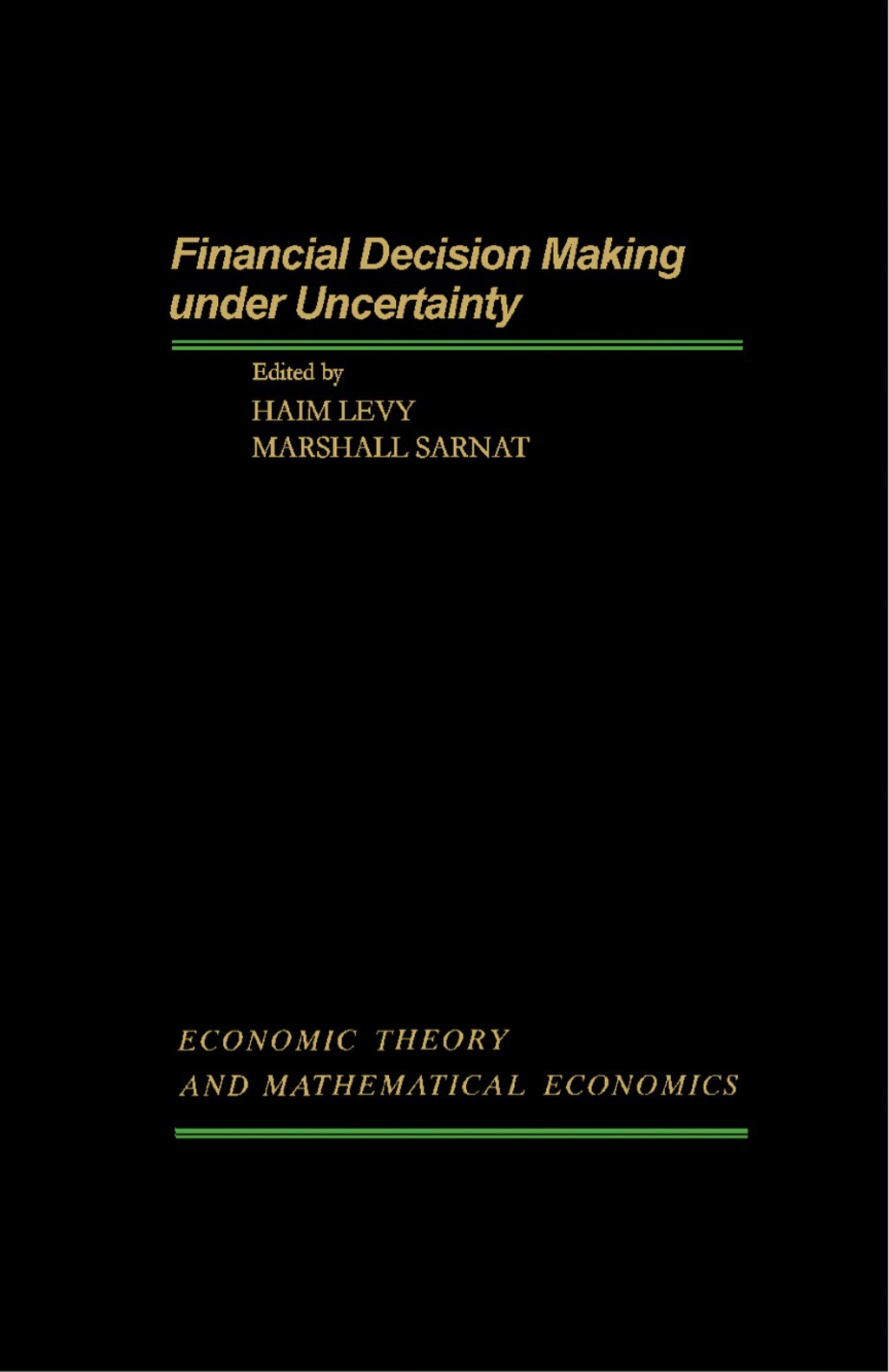Financial Decision Making Under Uncertainty (eBook)