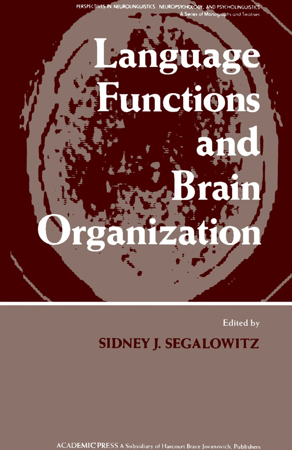 Language Functions and Brain Organization (eBook)