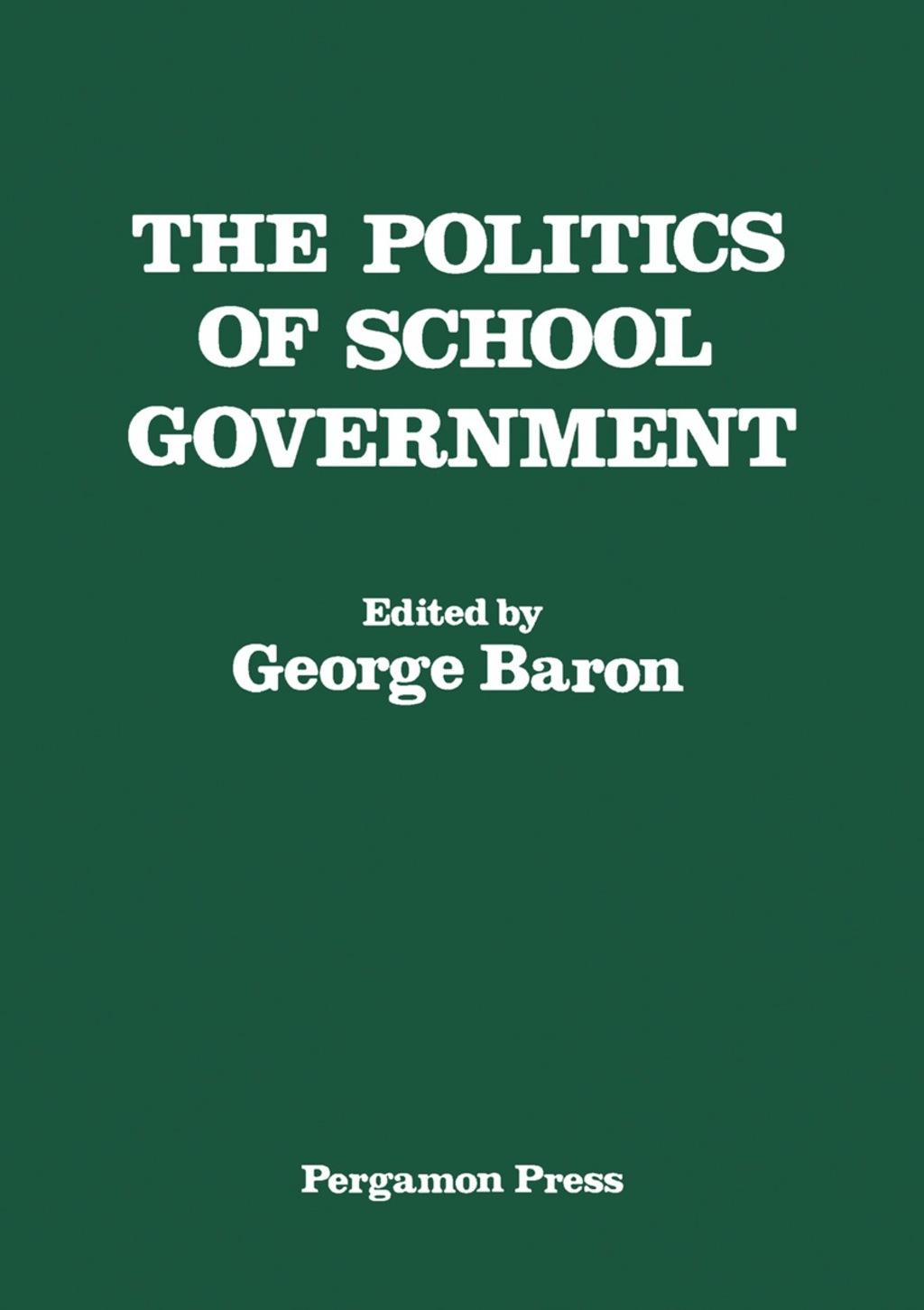 The Politics of School Government (eBook)