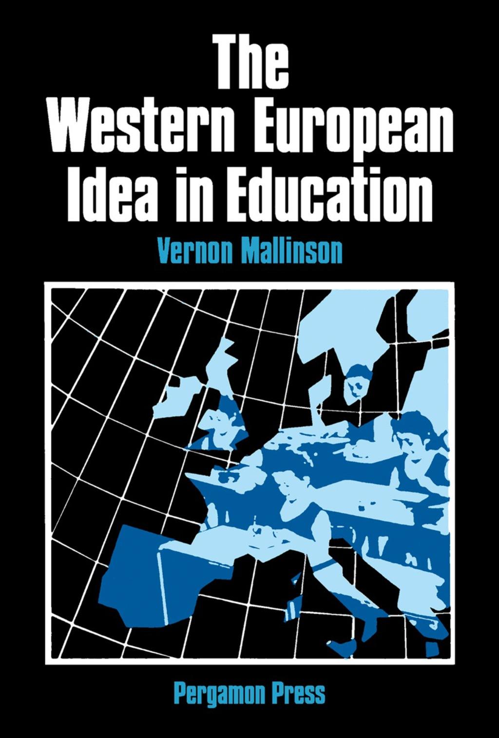 The Western European Idea in Education (eBook)