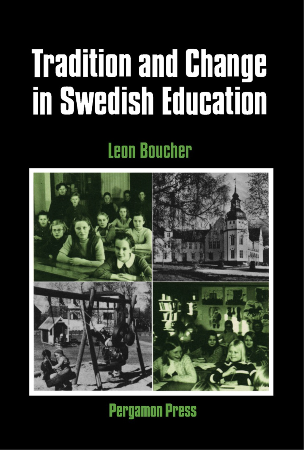 Tradition and Change in Swedish Education (eBook)