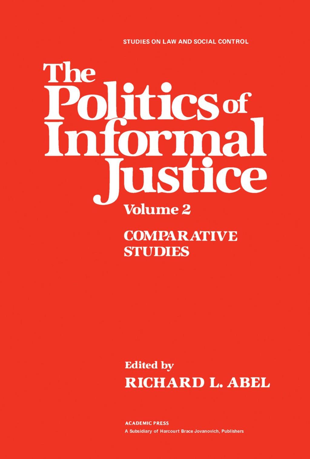 The Politics of Informal Justice (eBook)
