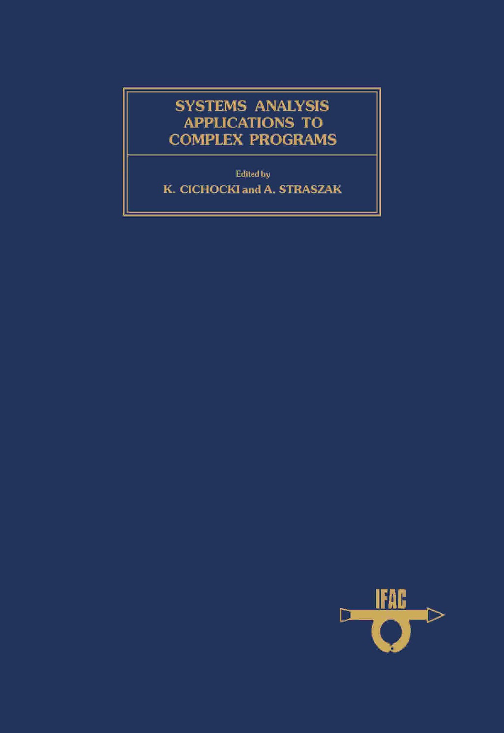 Systems Analysis Applications to Complex Programs (eBook)