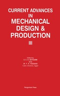 Current Advances in Mechanical Design & Production III 9781483298634