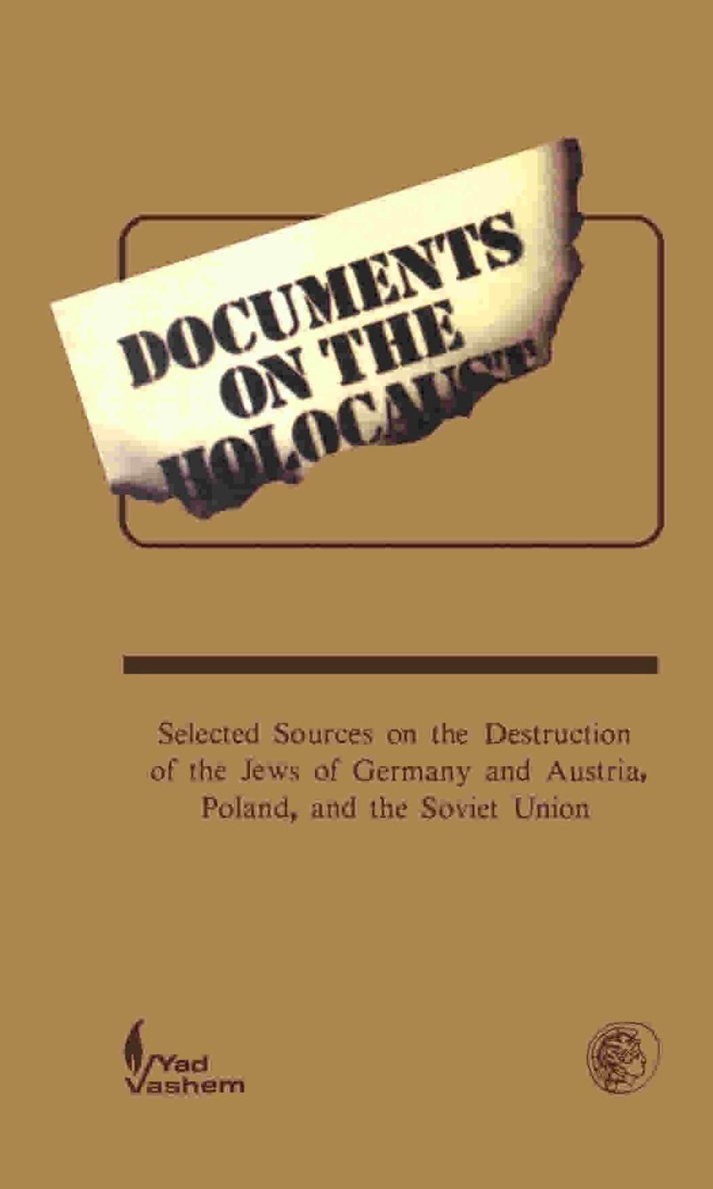 Documents on the Holocaust (eBook)